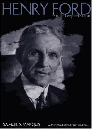 [PDF] Henry Ford: An Interpretation Free Download | Publisher : Wayne State Univ Pr | Category : Biographies | ISBN 10 : 0814333672 | ISBN 13 : 9780814333679