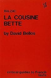 Balzac: La Cousine Bette (Critical Guides to French Texts)