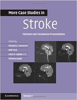 PDF Descargar More Case Studies In Stroke: Common And Uncommon Presentations