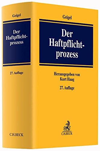 Der Haftpflichtprozess: mit Einschluss des materiellen Haftpflichtrechts Gebundenes Buch – 21. Juni 2015 Kurt Haag Erwin Abele Klaus Bacher Hans-Peter Freymann
