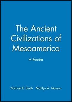 The Ancient Civilizations of Mesoamerica: A Reader price comparison at Flipkart, Amazon, Crossword, Uread, Bookadda, Landmark, Homeshop18