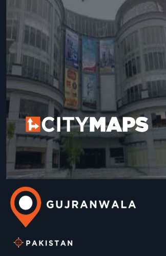 City Maps Gujranwala Pakistan