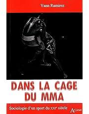 Dans la cage du MMA : Sociologie d'un sport du XXIe siècle