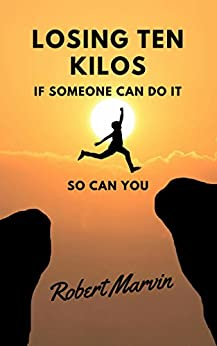 Losing Ten Kilos: If someone can do it, so can you by [Gíslason, Róbert]
