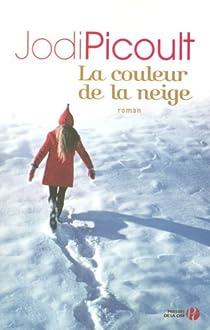 La couleur de la neige par Picoult