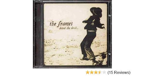 Frames - Dance the Devil - Amazon.com Music