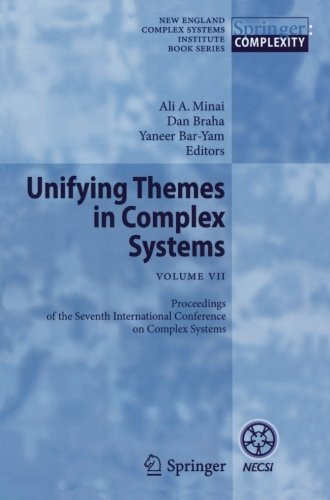 Unifying Themes in Complex Systems VII: Proceedings of the Seventh International Conference on Complex Systems (New Engl