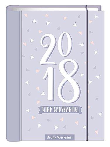 2018 wird großartig!: Terminplaner