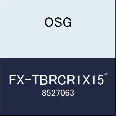 OSG エンドミル FX-TBRCR1X15゚ 商品番号 8527063