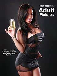 Adult Pictures - Luscious Ladies in Seductive Lingerie Ready to Satisfy Your Every Desire (Erotic Photography Collection Book 1) (English Edition)