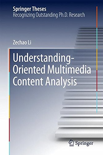 Understanding-Oriented Multimedia Content Analysis (Springer Theses)