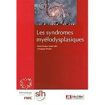 Les Syndromes Myélodysplasiques 4e Éd.