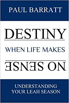 Destiny: When Life Makes No Sense