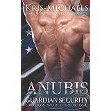 Anubis (Guardian Security Shadow World) (Volume 1)