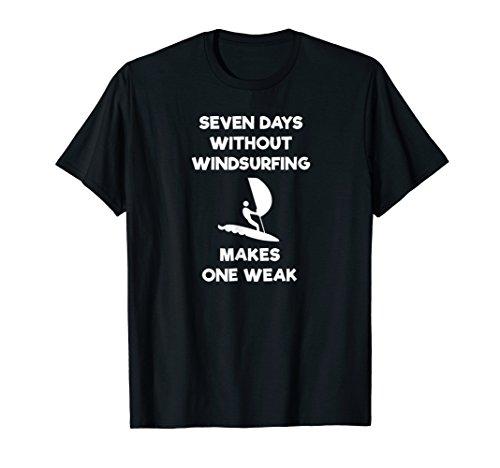 Windsurfing Funny T-Shirt - Weak ()