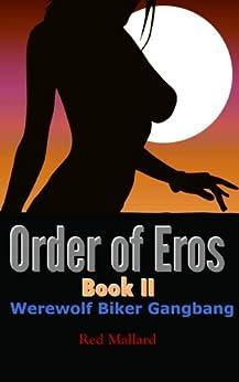 Order of Eros II: Werewolf Biker Gangbang by [Mallard, Red]