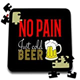 3dRose Alexis Design - Funny Beer - No Pain, just Cold Beer Colorful Text and an Image of a Beer Mug - 10x10 Inch Puzzle (pzl_294749_2)