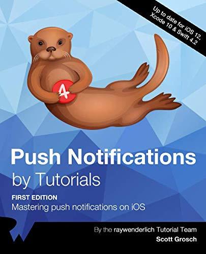 Push Notifications by Tutorials: Mastering push notifications on iOS