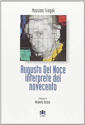 Augusto Del Noce interprete del Novecento (Augusto Del Noce)