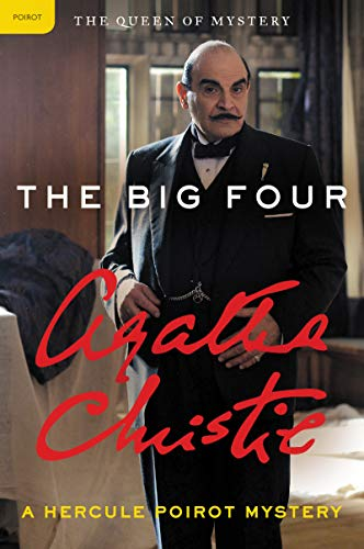 The Big Four: A Hercule Poirot Mystery (Hercule Poirot series Book 5) (Best Big Four Accounting Firm)