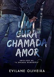 Uma Cura Chamada Amor : um romance BL