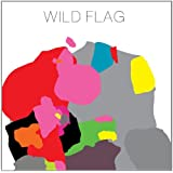Wild Flag [VINYL]