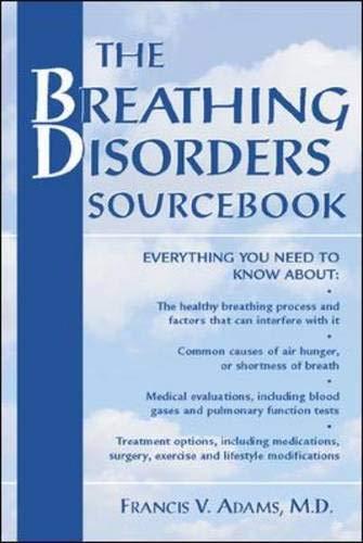 The Breathing Disorders Sourcebook (Sourcebooks)