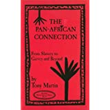 Pan-African Connection: From Slavery to Garvey and Beyond (New Marcus Garvey Library)