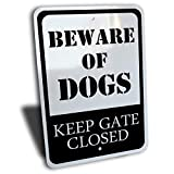 """Beware Of Dogs Keep Gate Close Sign, Aluminum, Black, 7"""" by 10"""""""