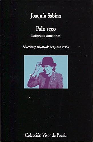 Palo seco. Letras de canciones: 1003 visor de Poesía: Amazon ...