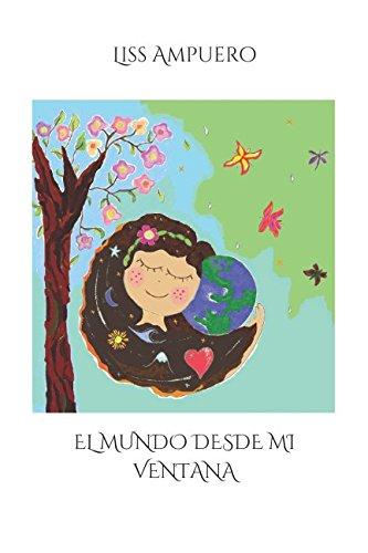 EL MUNDO DESDE MI VENTANA (Spanish Edition) pdf epub