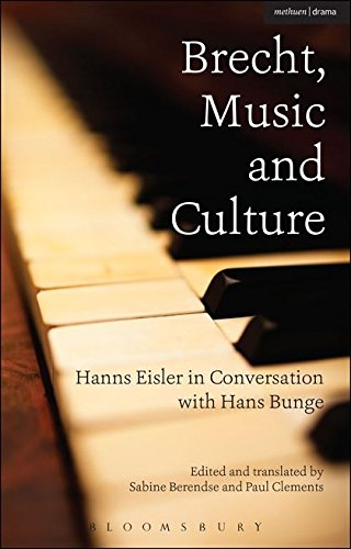 Brecht, Music and Culture: Hanns Eisler in Conversation with Hans Bunge ebook