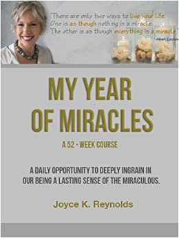 My Year of Miracles by [Reynolds, Joyce K.]