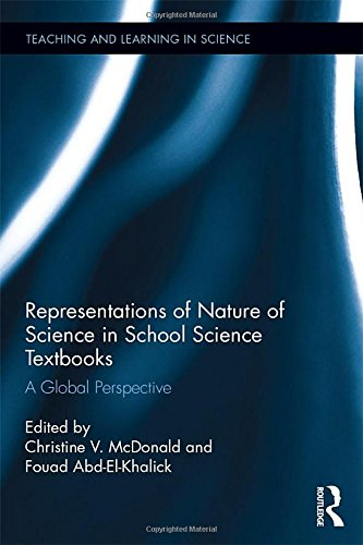 Representations of Nature of Science in School Science Textbooks: A Global Perspective (Teaching and Learning in Science