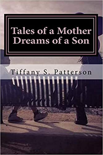 Descargar Con Torrents Tales Of A Mother Dreams Of A Son: Poetic Thoughts About Life And Love PDF A Mobi