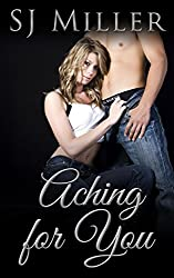 Aching for You: Fifty Shades of LA (All for You Book 1)