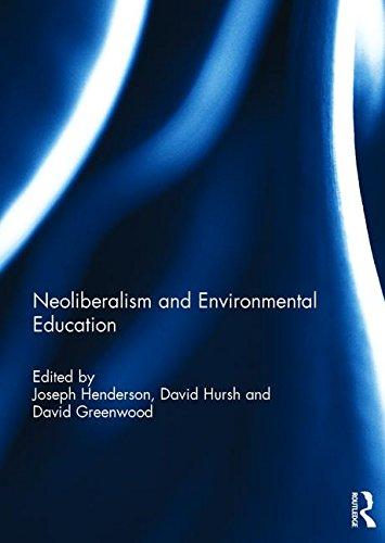 Neoliberalism and Environmental Education