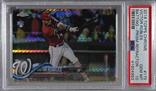 Victor Robles Graded PSA 10 GEM MT (Baseball Card) 2018 Topps Chrome - [Base] - Prism Refractor #175