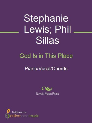 God Is in This Place by [Phil Sillas, Plus One, Stephanie Lewis]