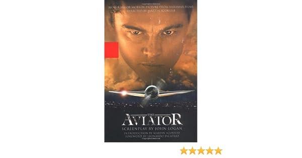 The Aviator A Screenplay