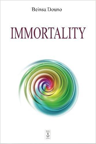 Immortality by Beinsa Douno (2014-05-01)