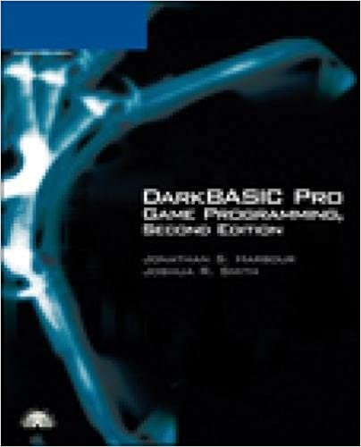 DarkBASIC Pro Game Programming, Second Edition