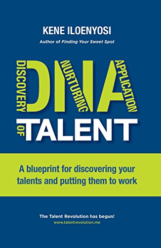 Dna of talent a blueprint for discovering your talents and putting dna of talent a blueprint for discovering your talents and putting them to work by malvernweather Choice Image