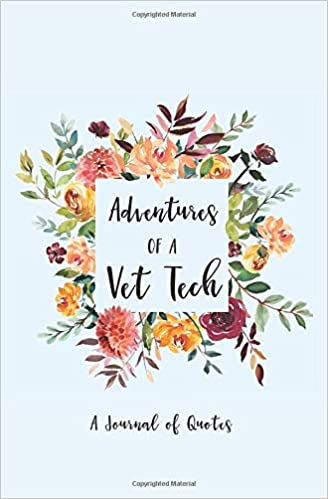 Adventures of a Vet Tech: A Journal of Quotes: Calpine ...