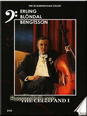 Erling, Blöndal, Bengtsson - The Cello and I (Dvd Pal) ()