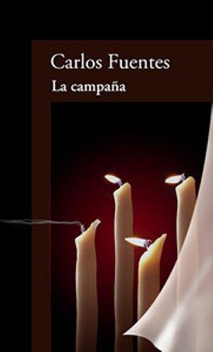 La campaña (Edad del tiempo / Age of Time) (Spanish Edition)