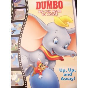 Dumbo Big Fun Book to Color ~ Up, Up and Away! (2011)