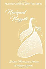 Newlywed Nuggets: Golden Marriage Advice (Muslima Coaching Wife Tips Series) Paperback