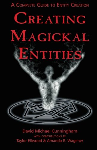 Creating Magickal Entities: A Complete Guide to Entity Creation