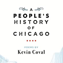 A People's History of Chicago Audiobook by Kevin Coval Narrated by Kevin Coval, Jamila Woods